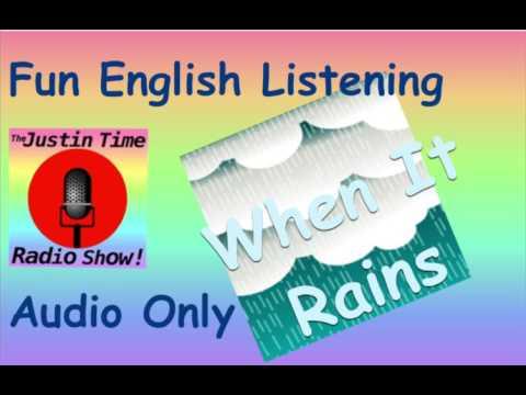 22 When it Rains (Audio Only) English Listening Fun - Improve vocabulary ESL & EFL