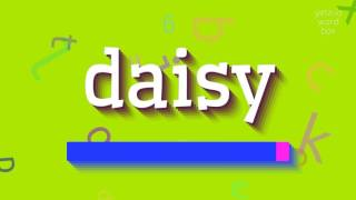 Download lagu How to saydaisy MP3
