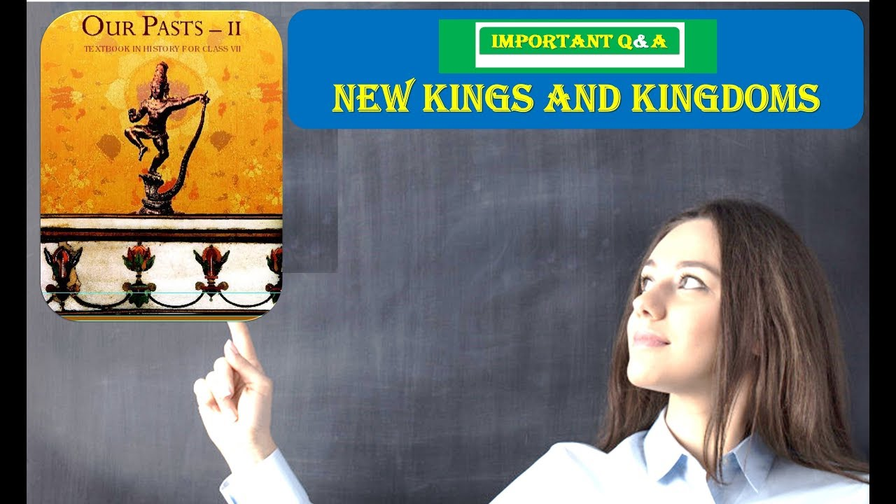 Important Questions CLASS 7 History NCERT New Kings and Kingdoms