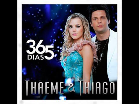 video thaeme e thiago 365 dias