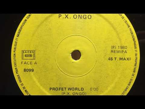P.X. Ongo - Prophet World [AMO RECORDS]
