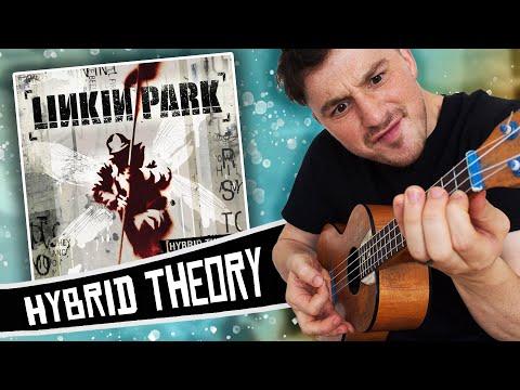 Linkin Park Ukulele Style! ( Hybrid Theory ) Album Medley