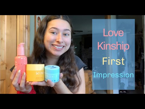 Kinship Skincare first impression/review