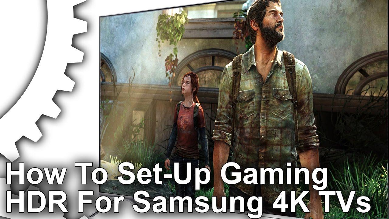 How to configure gaming HDR on Samsung 4K TVs • Eurogamer net