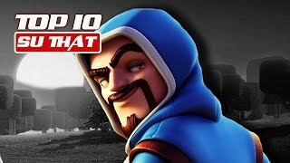 Top 10 Sự Thật - Clash of Clans