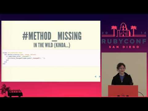RubyConf 2014 - Your Bright Metaprogramming Future: Mistakes You'll Make (and How to Fix Them)