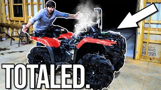 My Four Wheeler is RUINED! Completely TOTALED!