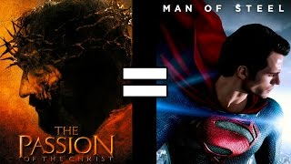 24 Reasons The Passion of the Christ & Man of Steel Are The Same Movie