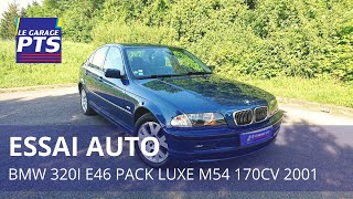 TEST - BMW 320i E46 PACK LUXE M54 170CV 2001 - FRANCE