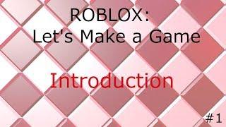 ROBLOX: Facciamo un gioco. Ep. #1