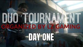 LZ GAMING DUO TOURNAMENT (DAY1)