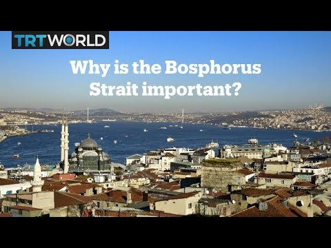 Why is the Bosphorus important?