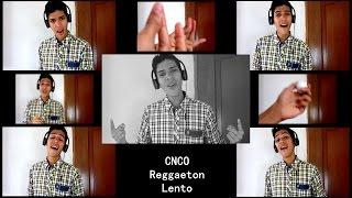Gambar cover Reggaeton Lento / CNCO / Acapella Cover / Mario M. Segovia