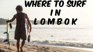 Where to surf, where to stay in Lombok Bali