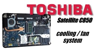 TOSHIBA Satellite C850 - Keyboard, Cooling system, Thermal Compound, HDD, RAM Memory replacement