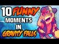 10 FUNNY MOMENTS IN GRAVITY FALLS 4 - Gravity Falls