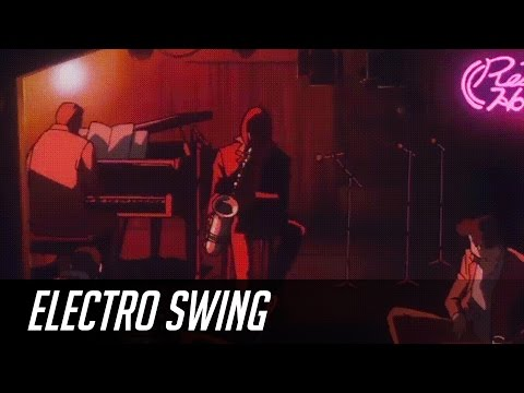 ► Best of Electro Swing Mix May 2017 ◄ ~( ̄▽ ̄)~