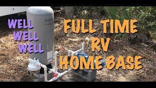 Florida RV Home Base Well Water
