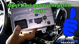 Opel Navi 950 nachrüsten Teil1