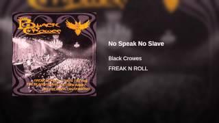 No Speak No Slave