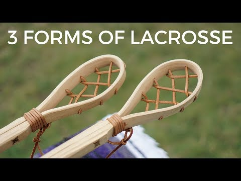 3 FORMS OF LACROSSE A Quick History As Told My Jim Calder