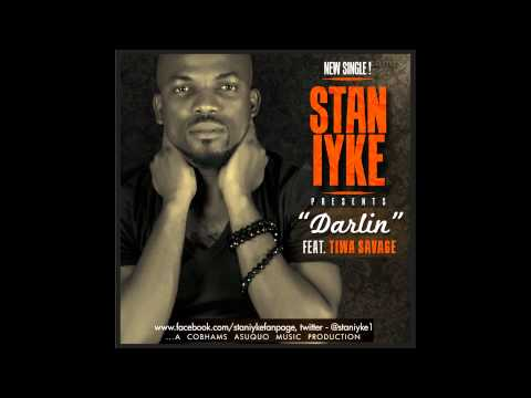 Stan Iyke - Darlin ft. Tiwa Savage