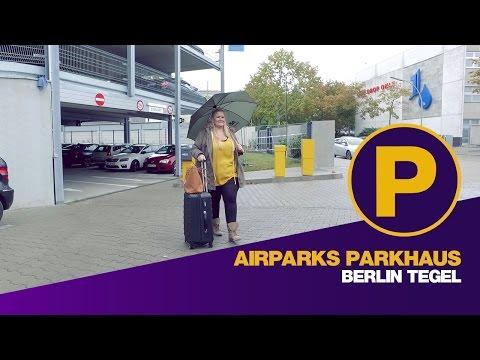 Parken Flughafen Tegel  - Airparks Parkhaus Berlin Tegel