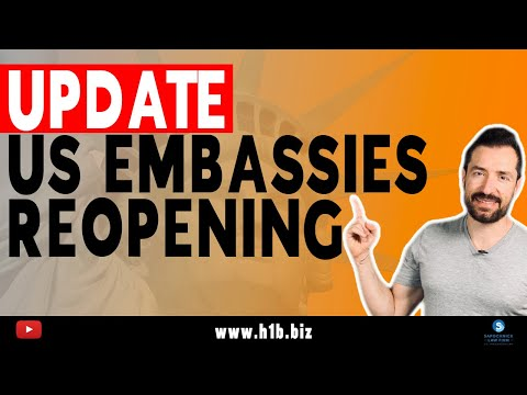 US Immigration Embassies Reopening Update: Immigrant Visas