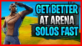 How To GET BETTER At Arena Mode Solos in Fortnite! How To Get MORE POINTS In Arena Mode in Fortnite!