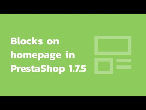 How to change the order of blocks on the homepage in PrestaShop 1.7.5