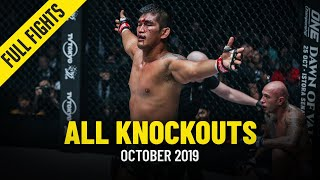 All Knockouts In October 2019 | ONE Full Fights