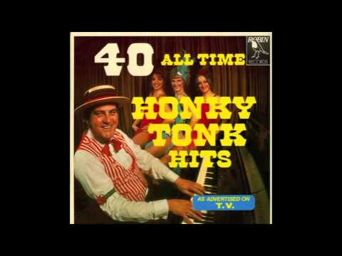 40 All Time Honky Tonk Hits (Full Album)