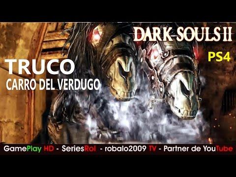 Dark Souls 2 Gameplay español | TRUCO Carro del verdugo | SeriesRol