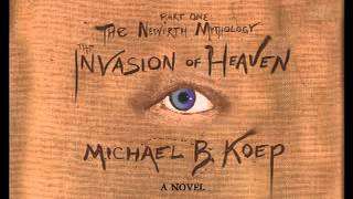 The Invasion of Heaven, Audio Prologue, read by the author