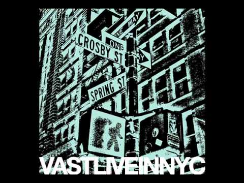 VAST Pretty When You Cry Live In NYC