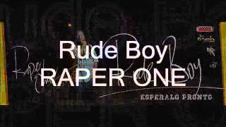 RADIKAL PEOPLE - RAPER ONE - RUDE BOY