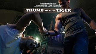 Thumb of the Tiger - The Movie