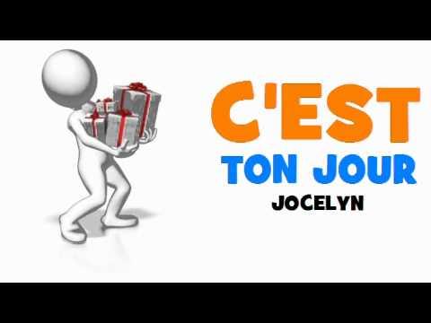 Joyeux Anniversaire Jocelyn Youtube