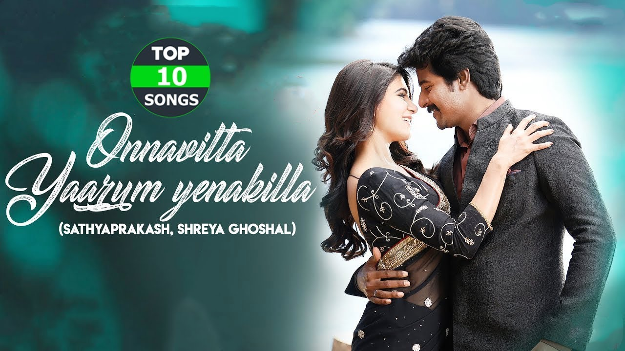 Top 10 Tamil Songs 2018  Latest Tamil Songs 2018  New -5514