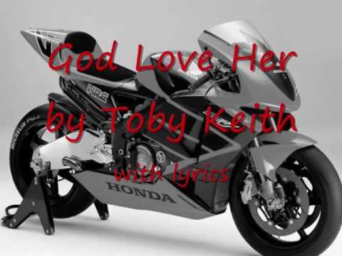 God Love Her by Toby Keith with lyrics