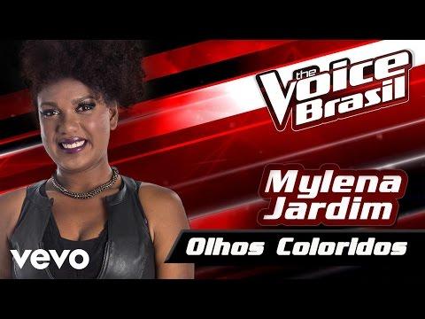 Mylena Jardim - Olhos Coloridos – The Voice Brasil 2016 (Audição 1) (Audio)