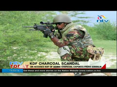 UN accuses KDF of aiding charcoal exports from Somalia