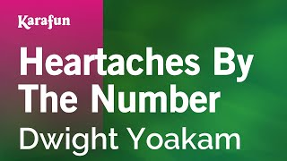 Karaoke Heartaches By The Number - Dwight Yoakam *