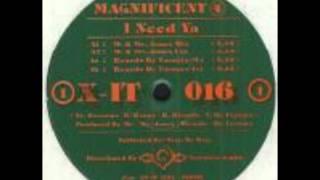 Magnificent 4 - I Need Ya