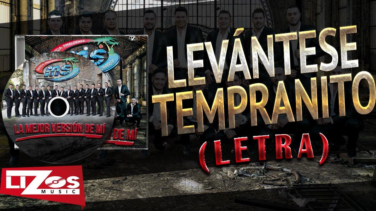 BANDA MS - LEVÁNTESE TEMPRANITO (LETRA)