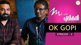 Me With Pulikal | OK Gopi | Episode 2 | Gopi Sundar Music Company