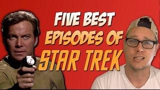 Five Best Episodes of Star Trek (TOS)