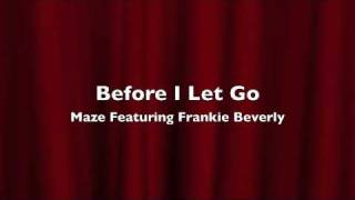 Maze f/ Frankie Beverly - Before I Let Go Instrumental - Dahv