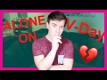 Alone On VALENTINE 39 S DAY Sanders Sides mp3