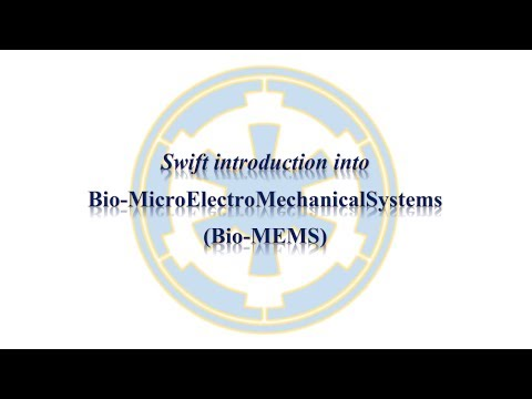 Swift introduction into Bio-MEMS